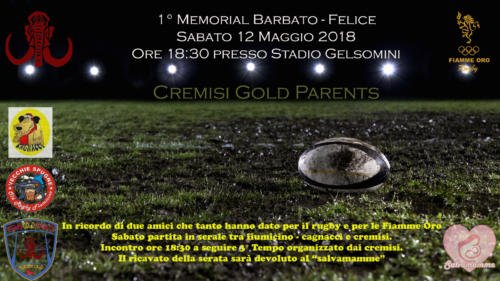 "1° Memorial ""Barbato - Felice"" Cremisi Gold Parents"